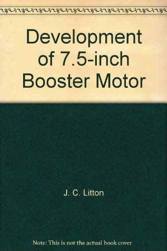 Development of 7.5-inch Booster Motor