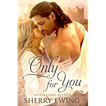 Only For You (The Knights of Berwyck, A Quest Through Time Book 2) (English Edition)