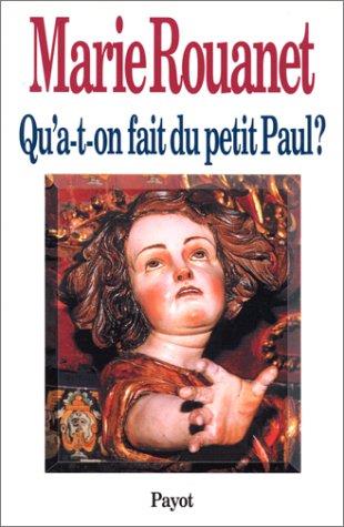 """<a href=""""/node/7248"""">Qu'a-t-on fait du petit Paul ?</a>"""