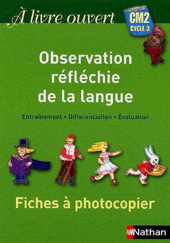 Observation réfléchie de la langue CM2 : Fiches à photocopier