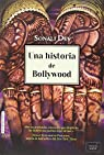 UNA HISTORIA DE BOLLYWOOD par Dev