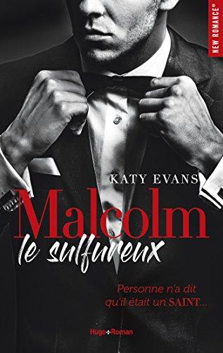 Malcolm le sulfureux - tome 1 par [Evans, Katy]