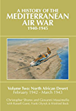A History of the Mediterranean Air War, 1940-1945: Volume 2: North African Desert, February 1942 - March 1943