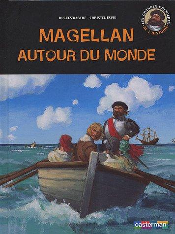 Magellan autour du monde par Hugues Barthe, Christel Espié