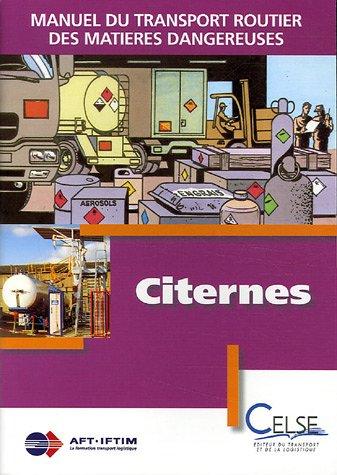 Manuel du transport routier des matières dangereuses : Spécialisation citernes