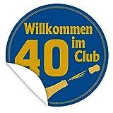 Wilkommen im Club 40 | Aufkleber | INKL.