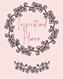 Inspirational Planner: 2019. Beautiful Sakura Floral Nature Theme Monthly/weekly/daily organizer + New Year resolution list, shopping tracker, ... motivational quotes. 8' by 10', 165 pages
