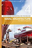 #5: Reeds Vol 4: Naval Architecture for Marine Engineers (Reeds Marine Engineering and Technology Series)