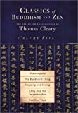 Classics of Buddhism and Zen: Collected Translations of Thomas Cleary v.5: Collected Translations of Thomas Cleary Vol 5