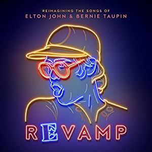 Revamp: The Songs Of Elton John & Bernie Taupin