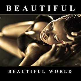 Beautiful World-Beautiful (The Dance Mixes)