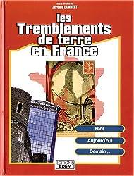 Les Tremblements de terre en France