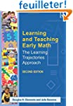 Learning and Teaching Early Math: The...
