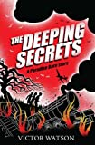 The Deeping Secrets