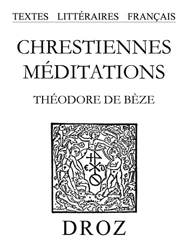 Chrestiennes méditations