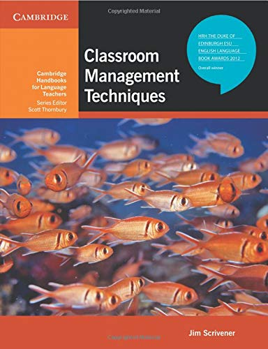 Classroom Management Techniques (Cambridge Handbooks for Language Teachers)