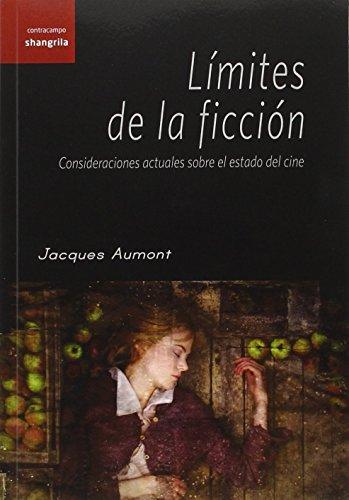Límites de la ficción (Contracampo) por Jacques Aumont