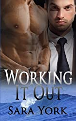 Working It Out by Sara York (2015-08-18)