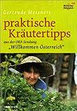 """DVD - Gertrude Messners praktische Kräutertipps. aus der ORF-Sendung """"""""Willkommen Österreich"""