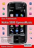 Das Praxisbuch Nokia 5800 XpressMusic