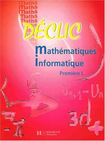 Mathématiques, informatique, 1ère L