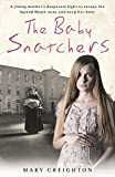 The Baby Snatchers: A young mother's desperate fight to escape the Sacred Heart nuns ...