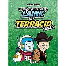 Les aventures de Laink et Terracid - tome 2 (2)