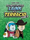 Les aventures de Laink & Terracid (Wankil studio) - tome 2 (2)