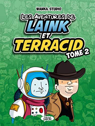 Les aventures de Laink et Terracid - tome 2 (2) par  Laink & terracid, Wankil studio, Luciole