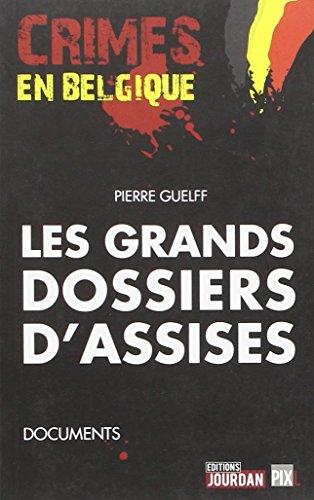 GRANDS DOSSIERS D'ASSISES