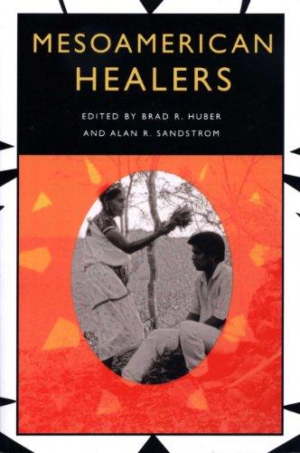 Mesoamerican Healers (English Edition)