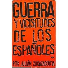 GUERRA Y VICISITUDES DE LOS ESPAÑOLES. TOMO II.