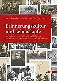 Erinnerungskultur und Lebensläufe: Vertriebene zwischen Bayern und Böhmen im 20. Jahrhundert ‒ grenzüberschreitende Perspektiven