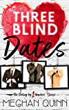 #6: Three Blind Dates (Dating by Numbers Series Book 1)