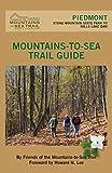 Mountains-To-Sea Trail: Piedmont