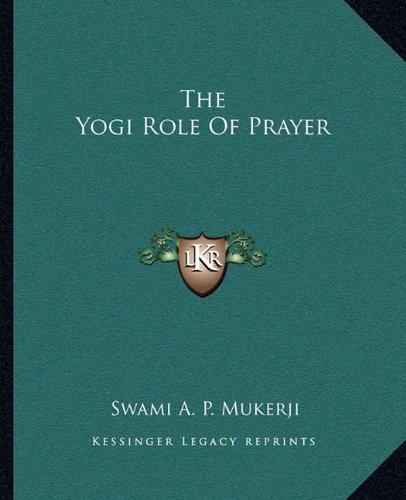 The Yogi Role of Prayer