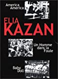 Coffret Elia Kazan : America, America / Un homme dans la foule / Baby Doll - Édition...