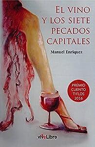 El vino y los siete pecados capitales par  Manuel Enríquez Turiño