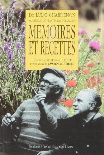 Mémoires et recettes de Ludo Chardenon, ramasseur...