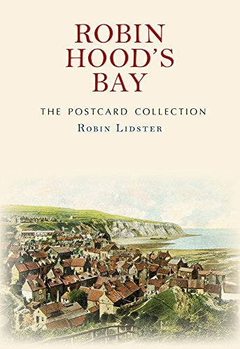 Robin Hood's Bay The Postcard Collection -