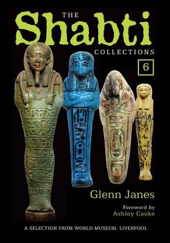 The Shabti Collections: Book 6: A Selection from World Museum, Liverpool