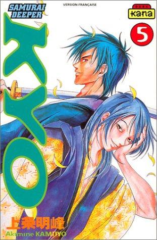 Samurai Deeper Kyo, tome 5 par Akimine Kamijyo