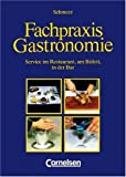 Fachpraxis Gastronomie: Schülerbuch