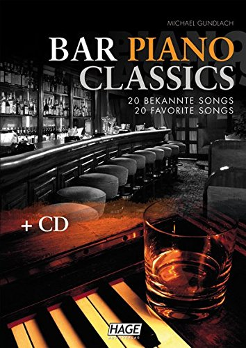 Bar Piano Classics mit CD: 20 bekannte Songs / 20 favorite...