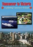 Vancouver To Victoria Exploring Vancouver Island