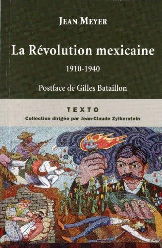La révolution mexicaine par Jean Meyer