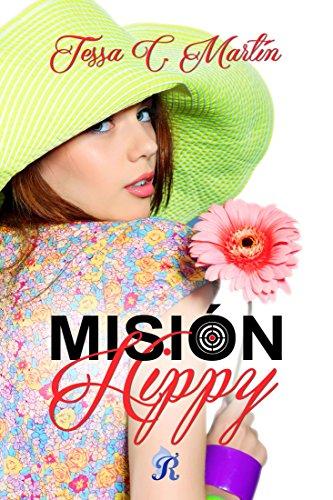 Misión Hippy (Romantic Ediciones) por Tessa C. Martín