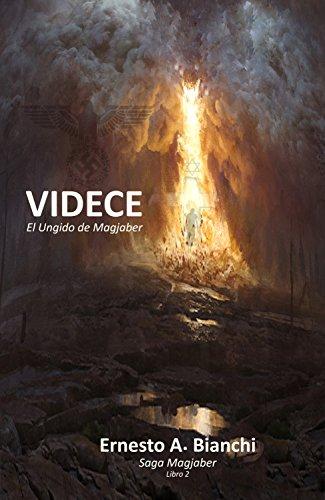 VÍDECE, El Ungido de Magjaber: Una historia donde la fe y la razón, serán puestas a prueba.