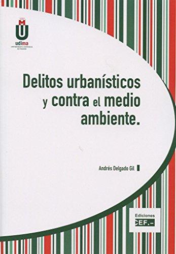 Portada del libro Delitos urbanísticos y contra el medio ambiente