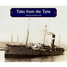 Tales from the Tyne